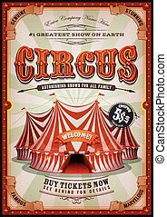 Illustration of retro and vintage vertical circus poster background, with marquee, big top, elegant titles and grunge texture for arts festival events and entertainment background