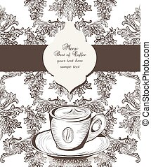 Vintage Coffee Cup on Baroque floral pattern background. Engraved illustration. Vector hand drawn sketch. Place for text