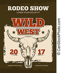 Vintage cowboy rodeo show event vector poster with wild bull skull
