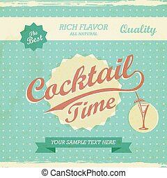 Vintage Design - cocktail time background. Vector retro typograp