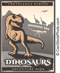 Vintage Dinosaur Poster - Vintage dinosaur poster with...