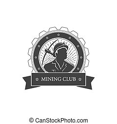 Vintage emblem of the mining industry,miner holding a pickax...