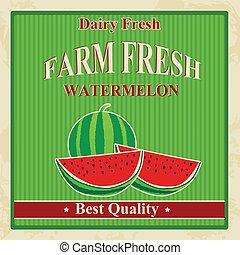 Vintage farm fresh watermelon poster