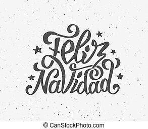 Vintage Feliz Navidad typographic vector poster - Vintage...