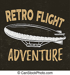 vintage fly print design. Retro flight concept. Airship tee. Dirigible Travel label, logotype with lettering elements. Typography emblem. Adventure background, stamp for web or