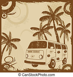 Vintage grunge flyer with old fashion bus and palms, vector illustration