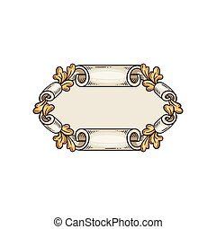 Vintage frame with scrolled edges and oak leaves vector illustration isolated.