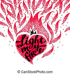 Vintage gift card for Valentines day with calligraphy. Burning heart, art with love confession in retro. Light my fire. Fire hearts. Flame heart.