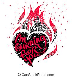 Vintage gift card for Valentines day with calligraphy Light my fire. Burning heart, vector art with love confession in retro style. Fire flame of love