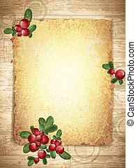 Vintage Grunge Burnt Paper at Wooden Background With Cranberries Decoration