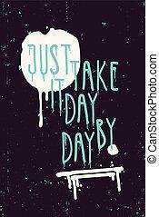 Vintage grunge quote poster. Doodles, vector