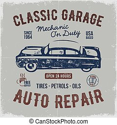 Vintage hand drawn auto repair t shirt design. Classic car poster with typography. Auto industry tee. Retro style poster with grunge background. Old car logo, emblem template. Stock vector isolate