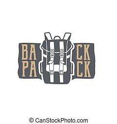 Vintage hand drawn backpack badge and emblem. Hiking label. Outdoor adventure inspirational patch. Typography retro style. Use for prints, t shirts. Stock vector