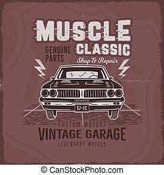 Vintage hand drawn muscle car t shirt design. Classic car poster with typography. Retro style poster with red grunge background. Old car logo, emblem template. Stock vector illustration