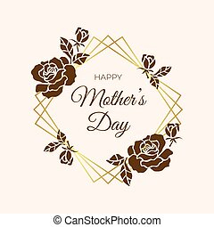 Vintage Happy Mothers s Day Typographical Background. roses with gold frame.