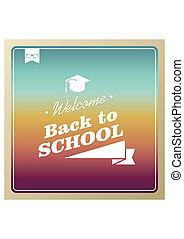 Vintage hipster back to school text colorful background.