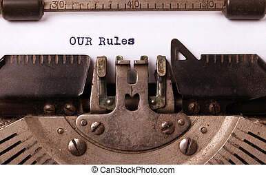 Vintage inscription made by old typewriter, our rules