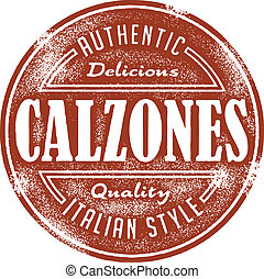 Vintage style stamp featuring Calzones for italian restaurant menu.