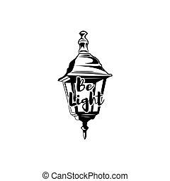 Vintage kerosene lamp. Retro lantern. Be light. Vector illustration isolated on white