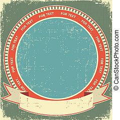 Vintage label background on old paper for design
