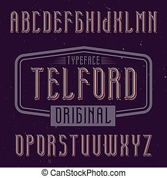Vintage label font named Telford. Good to use in any...