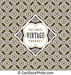 Vintage label on seamless vintage background texture pattern