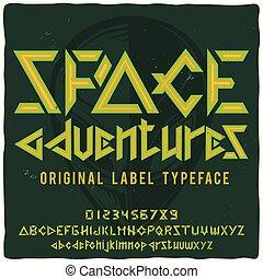 "Vintage label typeface named ""Space adventures"""