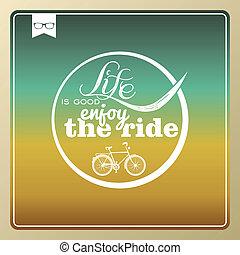Vintage life style bike poster.