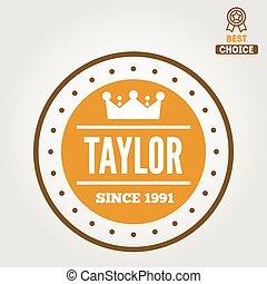 Vintage logo, badge, emblem or logotype elements for taylor...