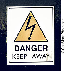 Vintage looking Danger keep away sign isolated on white