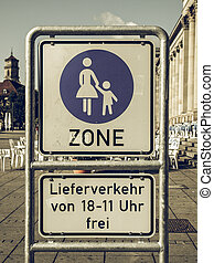 Vintage looking Pedestrian area sign