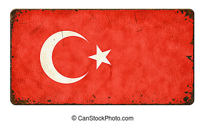 Vintage metal sign on a white background - Flag of Turkey