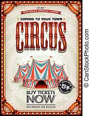 Vintage Old Circus Poster - Illustration of a retro and...