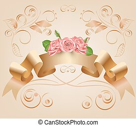 Vintage, pastel, decorative ribbon with flowers, pink roses.Vector. Parchment and papyrus scroll on the ornamental background.Romantic banner for Badges,Logotypes,wedding invitation cards.