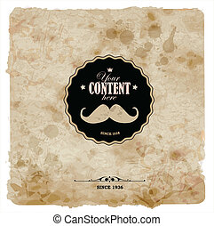 Vintage postcard. Mustache label on grunge paper.