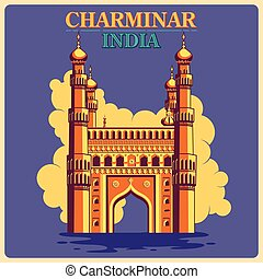 Vintage poster of Charminar in Hyderabad, famous monument of India . Vector illustration