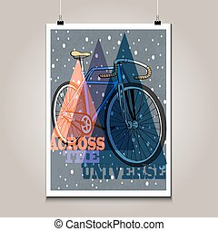 Vintage poster with high detail  bicycle. Grunge texture and motivation phrase.