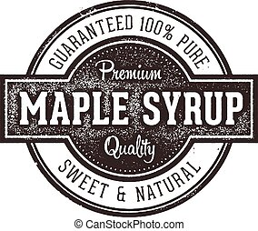 Vintage Pure Maple Syrup Label - Vintage style rubber stamp ...