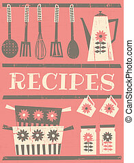Retro style recipe card with kitchen items.