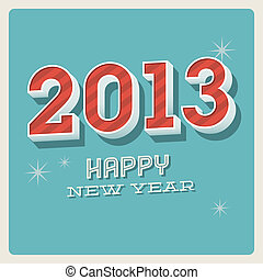 Happy new year 2013 typographic car
