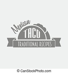 Vintage Retro label, emblem or logo of mexican taco. Can be used to design menu, business cards, posters. Vector illustration.