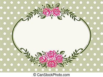 Ornamental pink roses frame on green polka dot background with space for your text or design