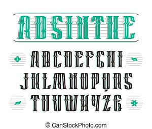 Vintage serif font with decoration. Design for labels of alcoholic drinks - absinthe, whiskey, gin, rum, bourbon, scotch, craft beer