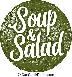 Vintage style stamp for cafes and diners. Soup and Salad.