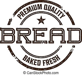 Vintage Style Bread Sign - Vintage style stamp for eatery...