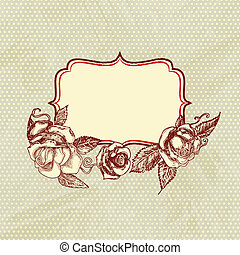 Vintage text frame with roses, old paper background