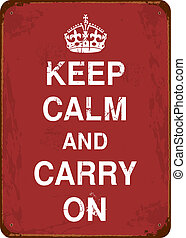 Vintage Tin Sign - Keep Calm and Carry On vintage tin sign.