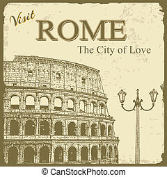 Vintage touristic poster background - Visit Rome the City of Love, vector illustration