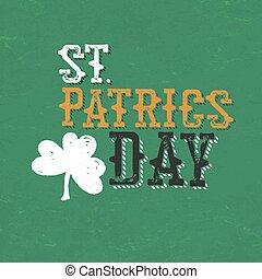 Vintage typographic design for St. Patrick's Day.