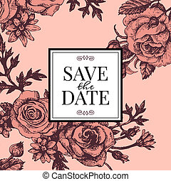 Vintage wedding invitation with rose flowers. Save the date design. Hand drawn sketch vector illustration
